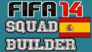 Spain World Cup 2014 Squad (FIFA 14: Ultimate Team Squad Builder)
