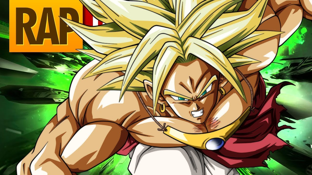 Rap Do Broly Dragon Ball Super Tauz Raptributo 21 Youtube