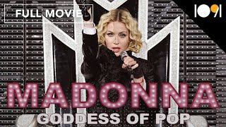 Madonna: Goddess of Pop (FULL MOVIE)