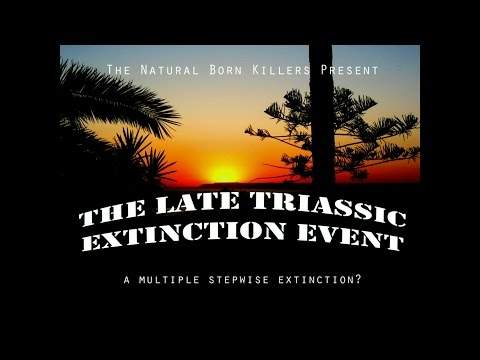 Late Triassic Extinction   Natural Born Killers