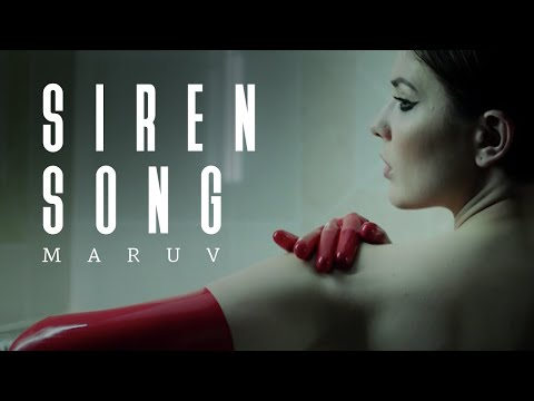 MARUV -  Siren Song (Official Video)