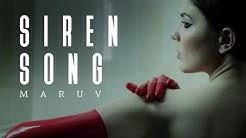 MARUV -  Siren Song (Official Video)