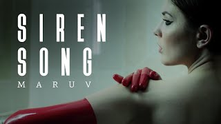 Download MARUV -  Siren Song (Official Video) Mp3 and Videos