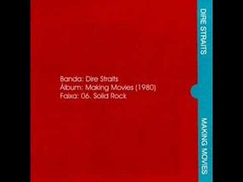 Dire Straits - Solid Rock [Making Movies, 1980]