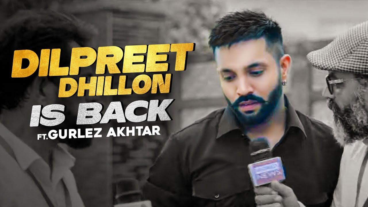 Dilpreet Dhillon Is Back Ft Gurlez Akhtar | Desi Crew | Narinder Batth | Speed Records