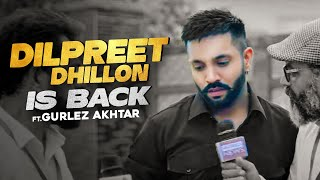 Dilpreet Dhillon Is Back Ft Gurlez Akhtar | Desi Crew | Narinder Batth | Speed Records