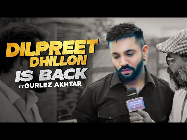 Dilpreet Dhillon Is Back Ft Gurlez Akhtar | Desi Crew | Narinder Batth | Speed Records - Speed Records