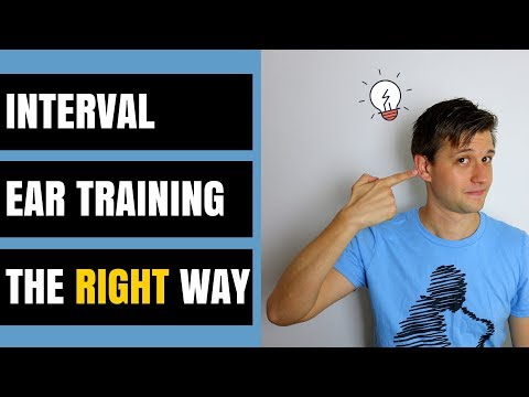 How to Train Your Ears to Hear Intervals the RIGHT Way