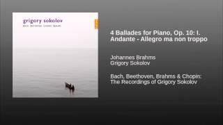 4 Ballades for Piano, Op. 10: I. Andante - Allegro ma non troppo