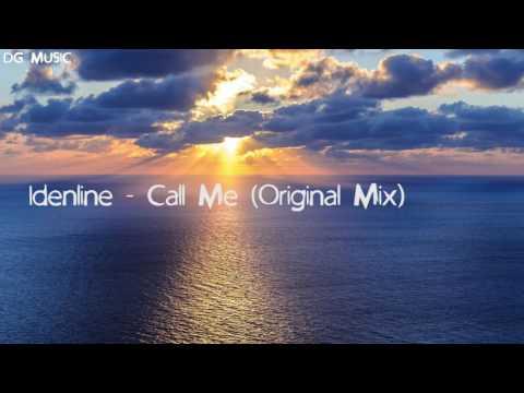 Idenline - Call Me (Original Mix)