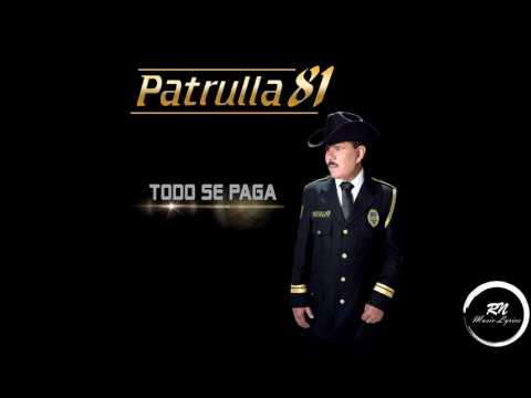 Patrulla 81 - Todo Se Paga (Disco Completo 2017)
