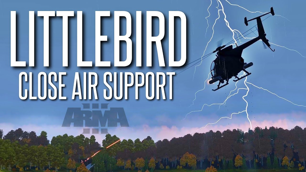LITTLEBIRD CLOSE AIR SUPPORT - ArmA 3 Helicopter Operation ...