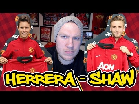Herrera & Shaw Sign for Man Utd