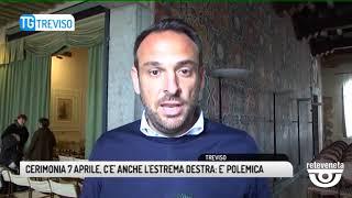 Gambar cover TG TREVISO (06/04/2019) - CERIMONIA 7 APRILE, C'E' ANCHE L'ESTREMA DESTRA: E' POLEMICA