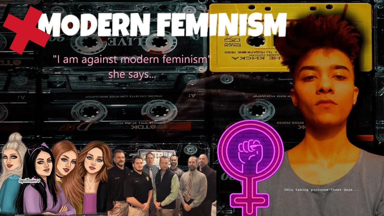 She says 'she is against modern feminism'