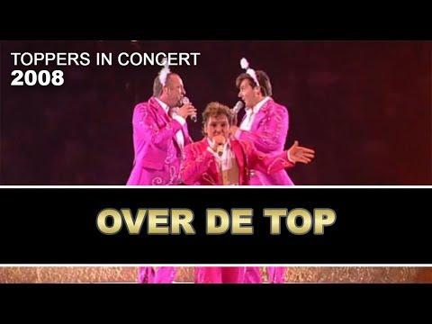 De Toppers - Over De Top AFSLUITING 2008 | Toppers In Concert 2008