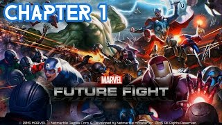MARVEL Future Fight Complete Chapter 1 Walkthrough - Android iOS Gameplay/Tutorial