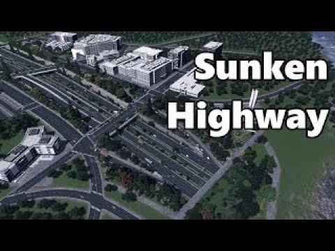 Cities Skylines: Sunken Highway Build