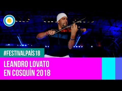 Festival País '18 - Leandro Lovato en el Festival Nacional de Folklore de #Cosquín2018