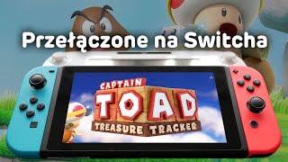 Captain Toad: Treasure Tracker - przełączone na Switcha