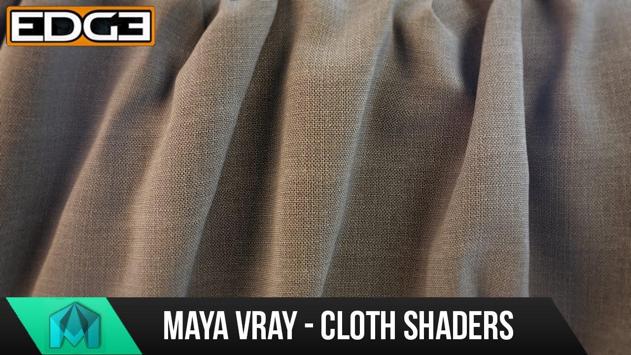 Maya and Vray Tutorial way to produce Cloth Shaders Advanced