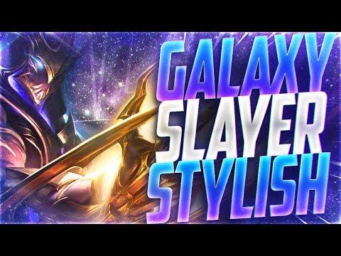 LL STYLISH | GALAXY SLAYER STYLISH (NEW SKIN / PBE)