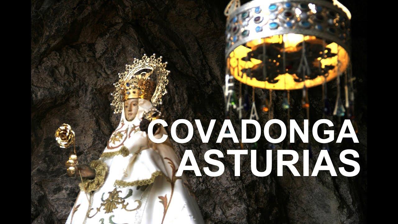 Covadonga Basílica Santuario Y Virgen De Covadonga Youtube