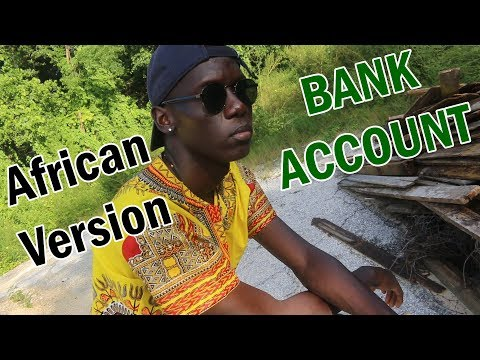 21 Savage - Bank Account Parody (AFRICAN Version)