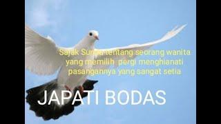 JAPATI BODAS  Sajak Sunda yang bikin Baper dengar Lirik bait puisi dan musiknya yang mendayu dayu