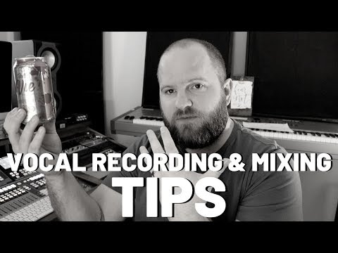 Vocal Mixing Tips