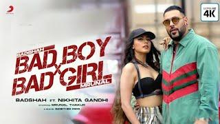 Bad Boy X Bad Girl Badshah Ft Mrunal Thakur Song Nikhita Gandhi Bad Boy X Bad Girl New Song 2021