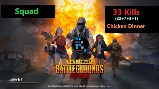 "[Hindi] PUBG Mobile   ""33 Kills"" In Squad & Winner Winner Chicken Dinner"