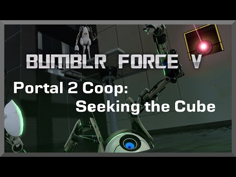 Portal 2 Coop: Seeking the Cube