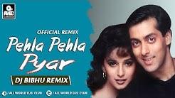 Pehla Pehla Pyar | Dj Bibhu Remix | Hum Aapke Hain Koun | Salman Khan | Madhuri Dixit
