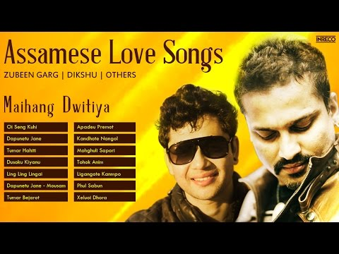 Best of Zubeen Garg | Assamese Love  Songs | Dikshu | Assamese Songs