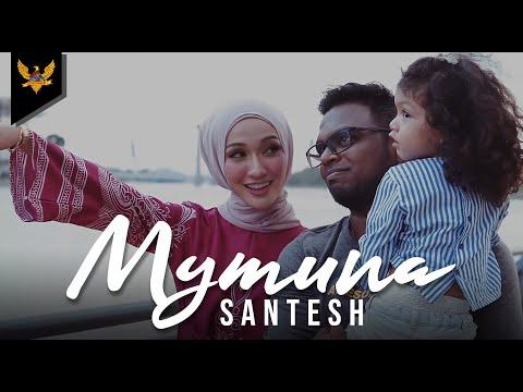 Santesh - Mymuna (Official Music Video)