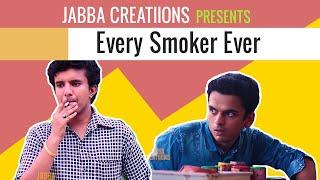 EVERY SMOKER EVER   VINE BY Jabba Creatiions