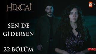 Ebru Şahin & Vedat Demir - Sürgün - Hercai 22.Bölüm