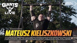 Mateusz Kieliszkowski - przygotowania do Giants Live Wembley London 2019