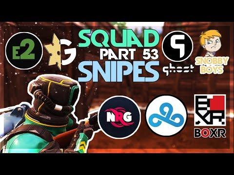 BOXR, Cloud9, NRG, SnobbyBoys, e2, GankStars, Ghost, Lucid Dreams ????Squad Snipe???? Part 53 (Fortn