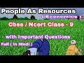 People As Resource FULL(हिन्दी में)Explained l Class 9 Economics l