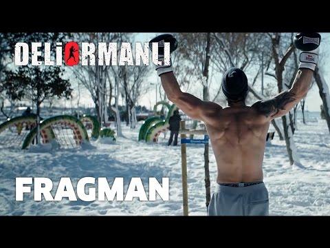 Deliormanlı - Fragman