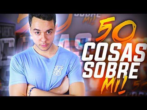 50 COSAS SOBRE MI | TheGrefg