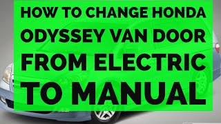 Honda Odyssey Automatic Sliding Door Hinge Replacement Repair 05 - 10 Electric To manual