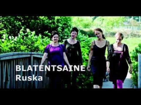 "Blatentsaine ""Ruska"""