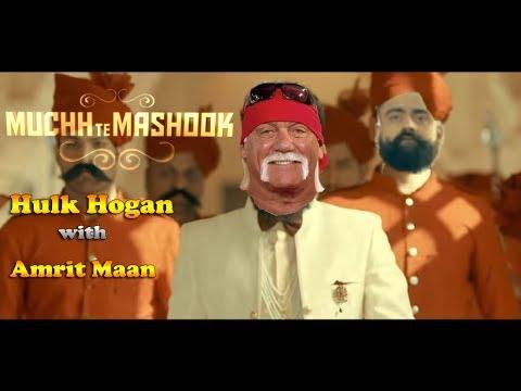 Punjabi Hulk Hogan | MUCHH TE MASHOOK