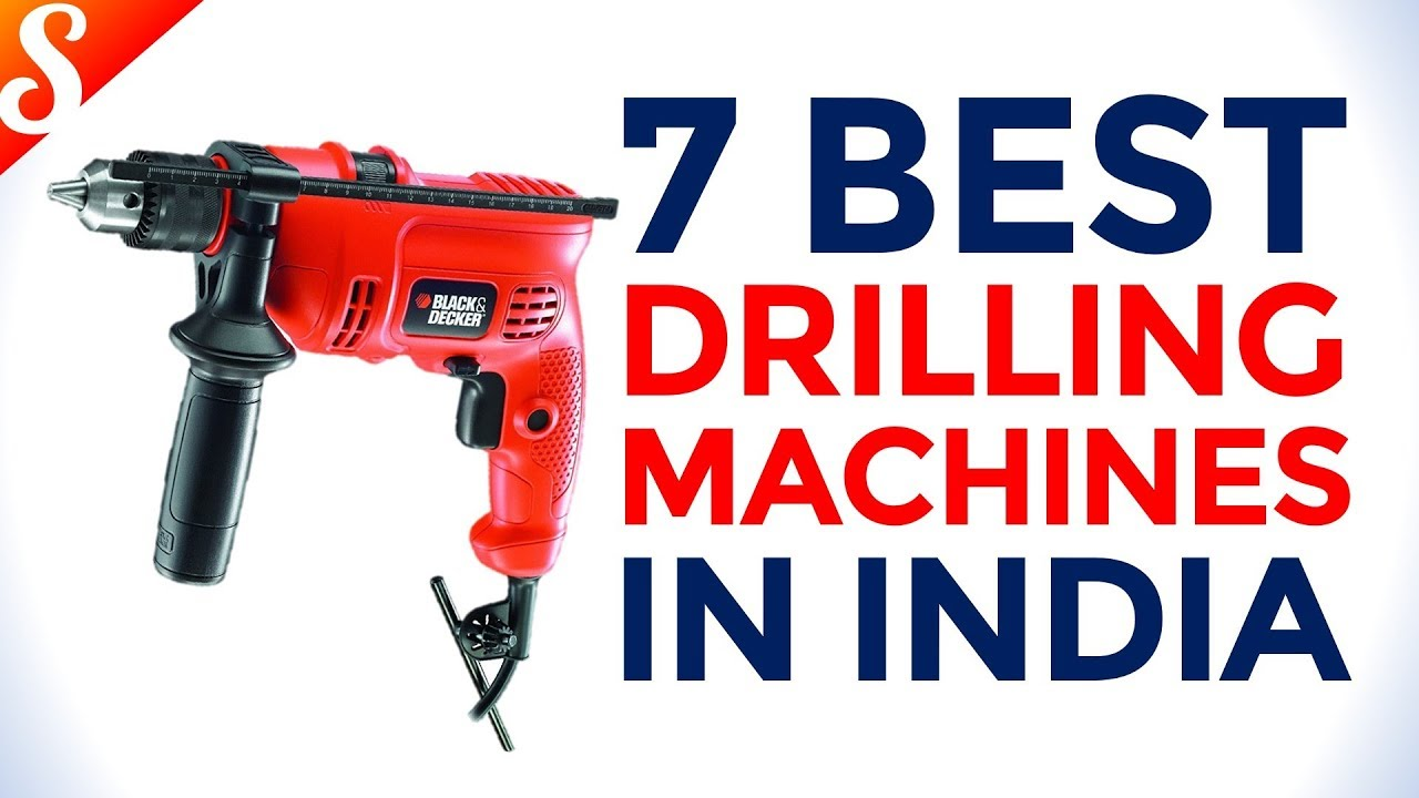 7 Best Drilling Machines in India with Price | Best Power Drilling Machine  Brands