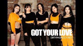 Dirtyphonics x RIOT | FLAME STUDIO - Got Your Love