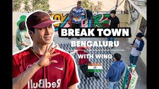 Wing checks out the breaking scene in Bengaluru   Break-Town