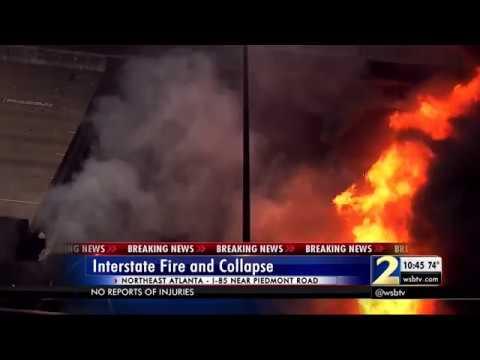 I - 85 Bridge Fire -  Collapse in Atlanta